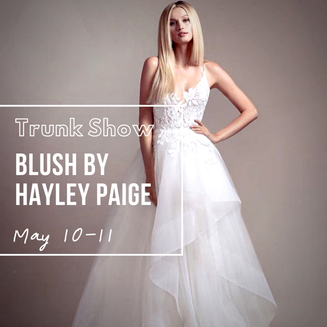 BLUSH BY HAYLEY PAIGE - Spring 2019 TRUNK SHOW!
